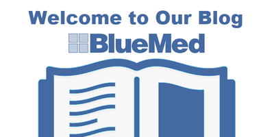 BlueMed Welcomes you to its Blog!